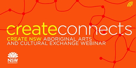 NSW Aboriginal Arts and Cultural Exchange Webinar: Episode 4 tickets