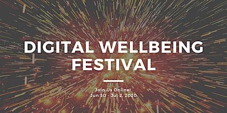 Digital Wellbeing Festival tickets