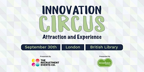 Innovation Circus 2020 - Attraction & Experience tickets