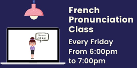 LEVEL A1 / A2 / B1 - French Pronunciation - Online course tickets