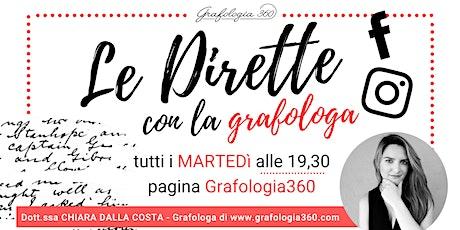 Le Dirette con la grafologa - Evento Online Facebook Instagram gratis biglietti