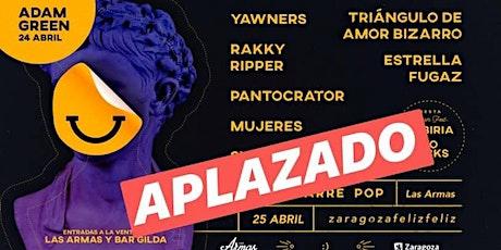 (CANCELADO) Zaragoza Feliz Feliz #7 entradas