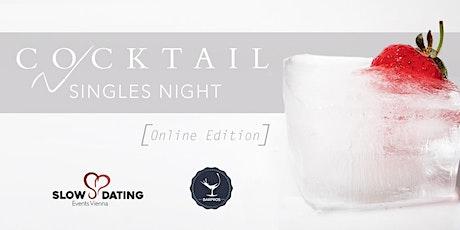 Cocktail Singles Night ONLINE Edition (24-33 Jahre) Tickets