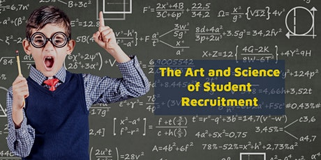 The Art and Science of Student Recruitment for Education Institutions tickets