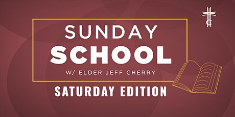 Sunday School - Saturday Edition tickets