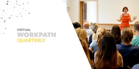 Virtual Workpath Quarterly Q2/20 tickets