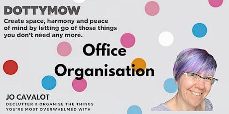 Office Organisation Workshop: It's ONLINE! tickets