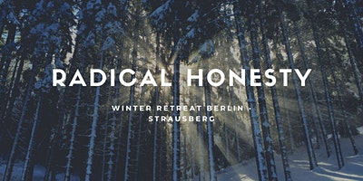 5-Day Radical Honesty Winter Retreat