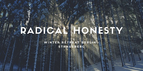 5-Day Radical Honesty Winter Retreat tickets
