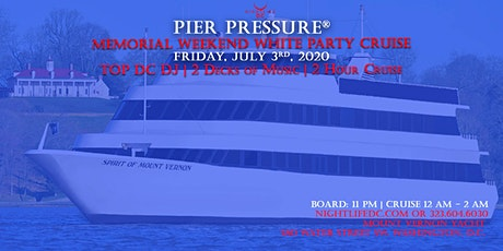 Pre July 4th DC Pier Pressure White Party Cruise tickets