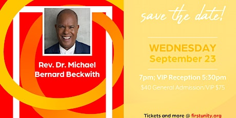 Michael Bernard Beckwith and AGNT  at First Unity Spiritual Campus tickets