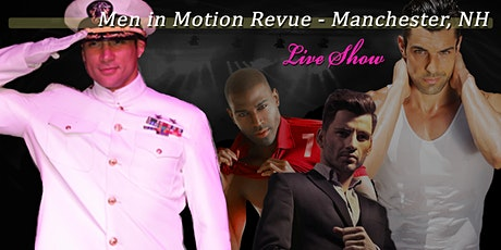 Men in Motion Manchester - Ladies Night Revue LIVE SHOW 21+ tickets