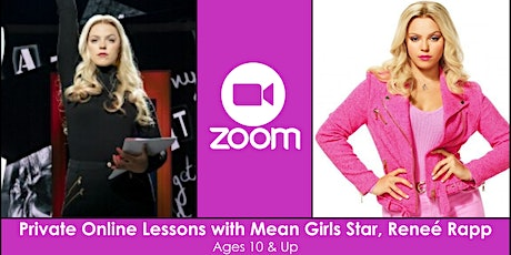 Private Online Lessons with MEAN GIRLS Star, Reneé Rapp tickets