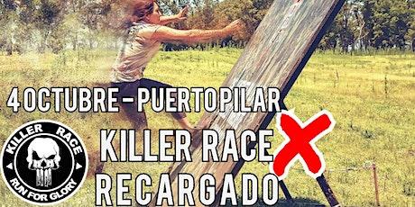 KILLER RACE X .RECARGADO. / 4 DE OCTUBRE/ PUERTO PILAR entradas