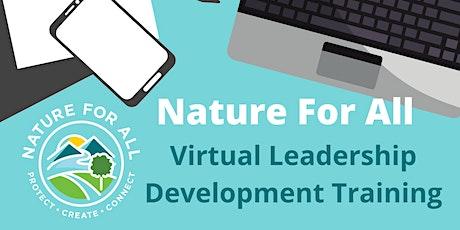 Nature For All - Virtual Leadership Development Training - Alhambra/San Gabriel Valley tickets