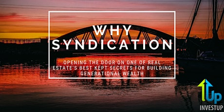 [WEBINAR] Why Syndication? Real Estate's Best Kept Wealth Building Secret tickets