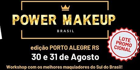 POWER MAKEUP BRASIL 2020 - PORTO ALEGRE/RS ingressos