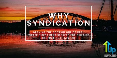 [WEBINAR] Why Syndication? Real Estate's Best Kept Wealth Building Secret tickets