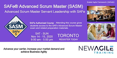 SAFe® 5.0 Advanced Scrum Master (SASM) Certification Training in Toronto tickets