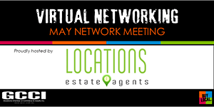 VIRTUAL NETWORKING | GCCI May Network Meeting