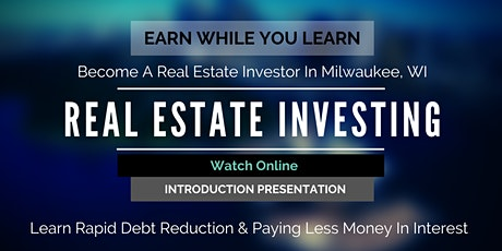 Become a Real Estate Investor in Milwaukee, WI (Online Intro) tickets