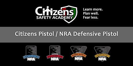 Citizens Defensive Pistol tickets