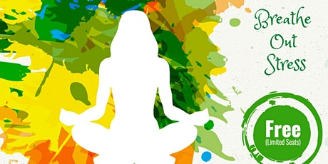 Breathe Out Stress - An introduction to Art of living workshop tickets