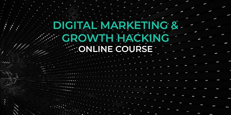 Digital Marketing & Growth Hacking tickets