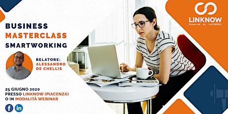 Business Masterclass Smartworking biglietti