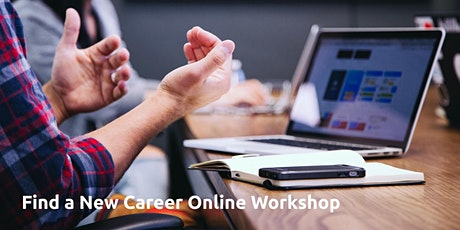 How to Find a New Career - Online Career Change Workshop tickets