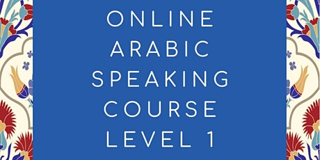 Arabic Speaking  Level 1 Class tickets