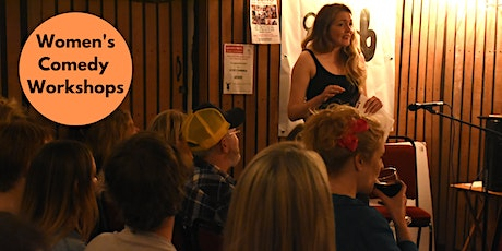 How to Write a One Woman Comedy Show - Women's Workshops - Now Online tickets