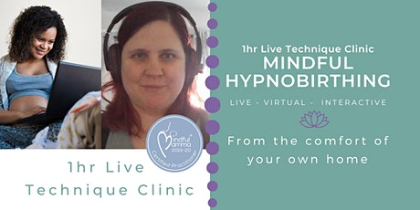 Live Online Mindful Hypnobirting Technique Clinic - Zoom - 1:1 tickets