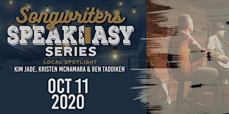 Songwriter Speakeasy Series:  Kim Jade, Ben Taddiken & Kristen McNamara tickets