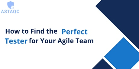 Finding the Perfect Tester for Your Agile Team tickets