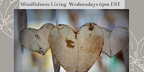Mindfulness Living Workshops tickets