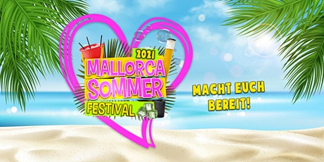 Mallorca Sommer Festival 2021 - Ingolstadt  Tickets
