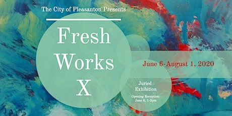 Fresh Works X - Opening Reception tickets