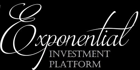 Exponential Investment Pitch event (virtual) Tickets