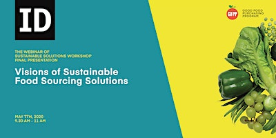 Webinar: Visions of Sustainable Food Sourcing Solutions