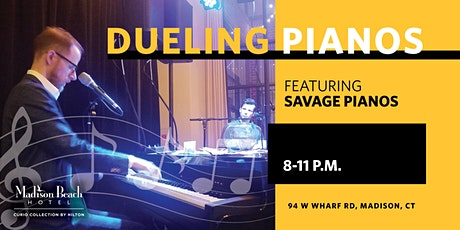 Savage Pianos, Dueling Pianos at Madison Beach Hotel, Madison, CT tickets