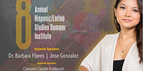 8th Annual Hispanic/Latino Studies Summer Institute tickets