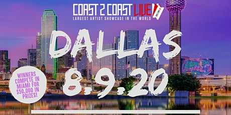 Coast 2 Coast LIVE Showcase Dallas - Artists Win $50K In Prizes! tickets