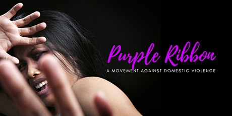 PURPLE RIBBON ~ A Movement Against Domestic Violence tickets