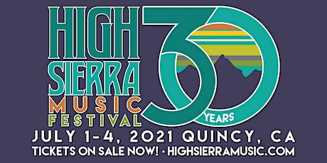 High Sierra Music Festival 2021 tickets
