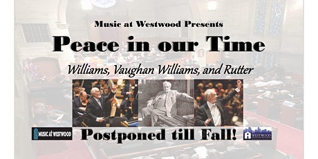 """Music at Westwood Concert:  """"Peace in Our Time"""" - Has been postponed! tickets"""