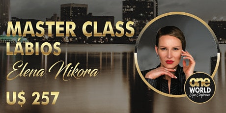 Master Class - Elena Nikora - Lips bilhetes