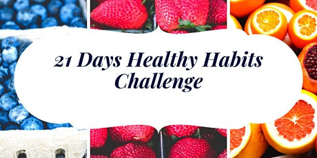 21 Day Healthy Habits Challenge tickets