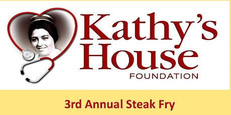 Kathy's House 3rd Annual Steak Fry tickets