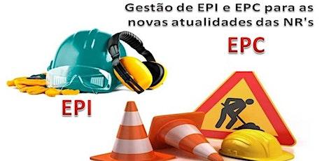 Gestão de EPI e EPC para as novas atualidades das NR's bilhetes
